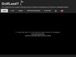 GolfLand - Αρχική