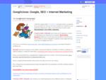 Googlicious Google, SEO Internet Marketing