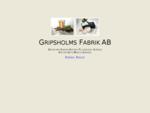 Gripsholms Fabrik AB