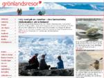 Grönlandsresor - Resor till Grönland, Svalbard, Antarktis och Island