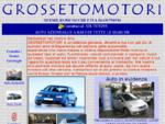 Grosseto motori vendita Auto nuove auto usate occasioni auto importazione autovetture d'occasione of