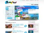 Groupement d039;hôteliers et réceptif de séjour tout compris - Travel Tour