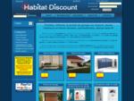 Habitat Discount - Portails et clôtures sur mesure, portes de garage, Automatismes, stores, alar
