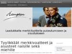 Hampton Lifestyle Oy on Nummelassa ja Lohjalla palveleva vaateliike, josta saat tyylikkäät merkkiva