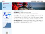 GENERAL INFORMATION - Hansa Shipping OÜ Hansa Ship Management OÜ
