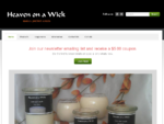 Candles, Scented Candles Candle Holders Reed Diffusers Heaven on a Wick