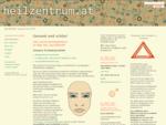 Heilzentrum. at - Ästhetische Medizin, Alternativmedizin, Chinesische Traditionelle Medizin Tel 06