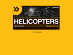 helicopters - die live-band