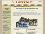 Hirsitalo hirsihuvila hirsimouml;kki hirsitalot saunamökit | Hirsiykkouml;set