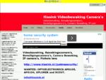 Videobewaking, Bewakingscamera's, Beveiligingscamera's, Camera Bewaking, IP camera's, Pinhole l