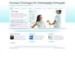 Svenska Föreningen för Vetenskaplig Homeopati mdash; Homeopatins behandlingmetoder en del av svensk