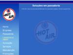 Passadoria Hot Air. Fabricamos equipamentos para malharias e lavanderias industriais e comerciais
