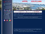 HOTEL DU GOLFE COTE D'AZUR PORT DE GOLFE JUAN ENTRE ANTIBES ET CANNES