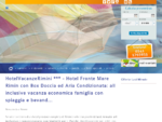 HotelVacanzeRimini. it tre stelle fronte mare hotel 3 stelle Rimini all inclusive pensione completa