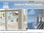 Willkommen bei der Internetpräsentation der Hubert Meyer GmbH