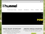 Hummel Sport Polska | Sklep z odzieżą sportową Hummel raquo; Hummel Sport Polska | Sklep z odzieżą