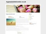 Hypnosis in Leicester I hypnosis, chinosis, mp3 hypnosis downloads | Home