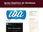 Igreja Baptista de Alcobaà§a | quot;De Joelhos para chegar ao Céuquot; I Reis 854-61