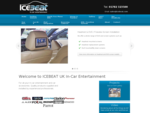 In-car entertainment specialists - ICEBEAT UK Ltd