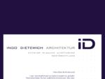 INGO DIETEWICH ARCHITEKTUR | Entwurf - Planung - Ausführung - Immobilienmanagement - Wertermittlung