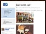 IDU. ee on Eesti elukutseliste käsitöömeistrite koostööalgatuse virtuaalne nägu. KAUPLUSED, FIRMAKI