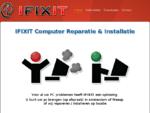 Computer Reparatie, Installatie en Webdesign - IFIXIT - Amsterdam - Weesp