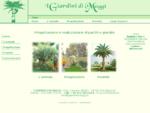 I Giardini di Maggi - Progettazione e realizzazione di giardini, parchi e terrazzi. Vivaio a ...
