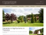 Agriturismo il CampoGrande - Castiglion Fiorentino, Toscana