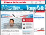 Il Gazzettino Nuovo e Temporadio - portale di informazione per le province di Mantova e Brescia