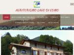 Agriturismo Lago di Como-Agriturismo Il Talento Nella Quiete, Agriturismo Lombardia