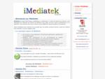 iMediatek Logiciel gestion bibliothèque, mediathèque, videothèque, collection en ligne