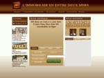 IMMOBILIER EN ENTRE DEUX MERS à Fargues St Hilaire, à Camblanes, à Créon