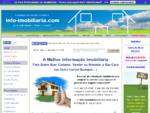 Info - Imobiliaria. com - o seu site de informacao imobiliaria. Descubra a melhor forma de comprar, ...