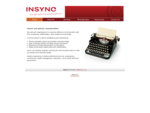 Insync - a full suite of honest and upfront communications in an engaging and professional manner