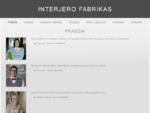 Pradžia - Interjero fabrikas