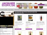 Eacute;picerie fine en ligne Jacquier Grossiste et fournisseur sur Paris - Ets Jacquier