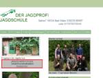Der Jagdprofi jagdschule für Jagdschein, Falknerschein und Bogenjagdschein in Mecklenburg Vorpommern