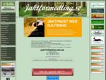 Jakt, Jaktarrende Jaktmark. Förmedling erbjudas av jaktförmedling. se