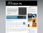 jdtech. pl - Blog technologiczny - Źródło informacji o darmowym internecie