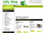 Jelly Shop, Fete Gadgets Til En Fornuftig Pris