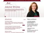 JMK Kancelaria Adwokacka Wrocław, jedna z wiodących kancelarii prawniczych na w województwie dolnoś