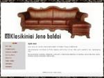 Klasikiniai Jono baldai - ąžuoliniai, odiniai baldai visoje Lietuvoje