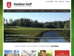 Kaakon Golf | Kaakkois-Suomi | Virolahti | Miehikkälä | Lappeenranta | Hamina