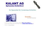 Kalant AG ist ein Lohnfertiger für Centerless Schleifen von komplexen Teilen in höchster Qualität