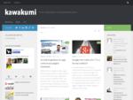 kawakumi | marketing digitale, social media, web 2. 0