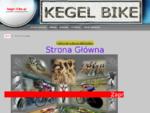 kegel-bike. pl serwis rowerowy i sprzedaz czesci