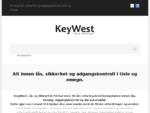 KeyWest – alt innen lås, sikkerhet og adgangskontroll i Oslo og omegn