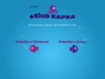 Úvod - Klub Kapka, plavání kojenců a batolat, wellness (koupele, sauna, masáže, solárium) - Pra