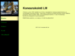 Koneurakointi LM - Etusivu