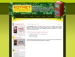 KOTMET - Producent energooszczędnych kotłów stalowych na każdy rodzaj paliwa